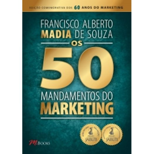 50 Mandamentos do Marketing, os - M.Books