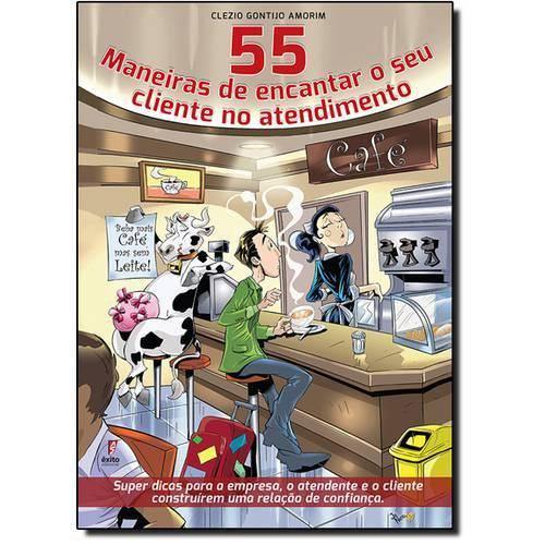 55 Maneiras de Encantar o Seu Cliente no Atendimento