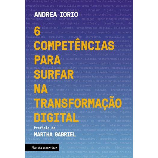6 Competencais para Surfar na Transformacao Digital - Planeta Estrategia