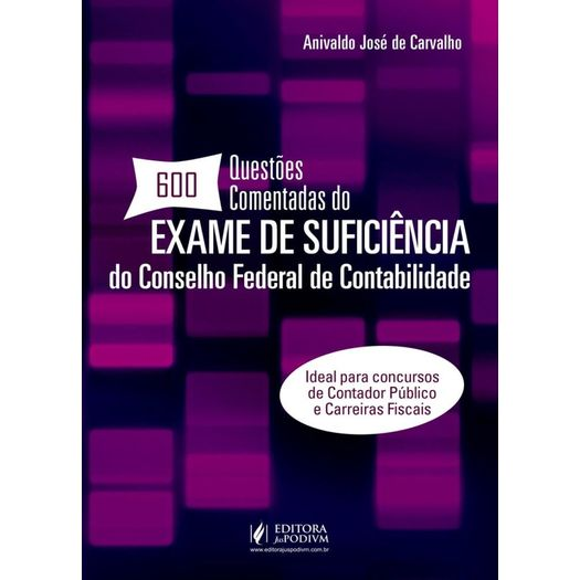 600 Questoes Comentadas do Exame de Suficiencia do Conselho Federal de Contabilidade - Juspodivm