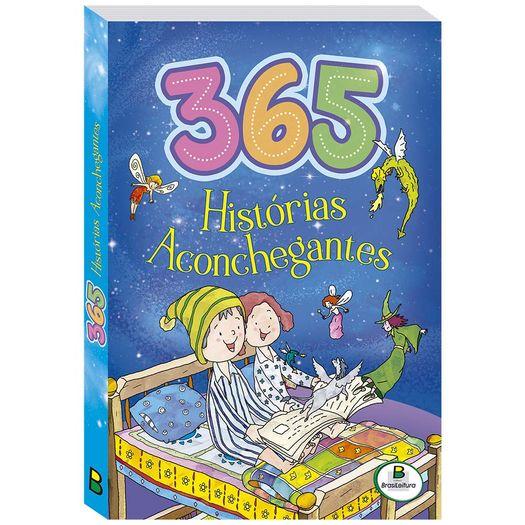 365 Historias Aconchegantes - Brasileitura