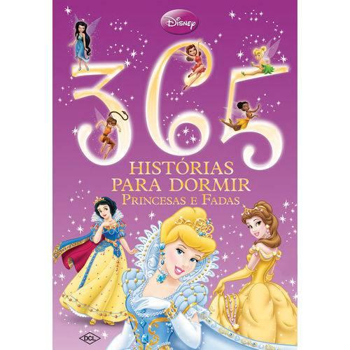 365 Histórias para Dormir Princesas e Fadas - 1ª Ed.