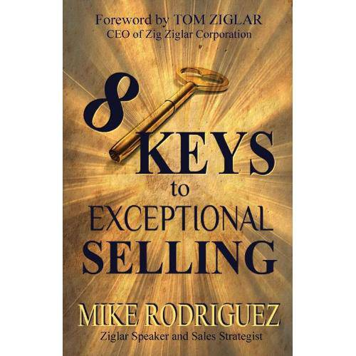 8 Keys To Exceptional Selling