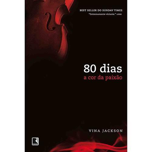 80 Dias: a Cor da Paixão (Volume 3)