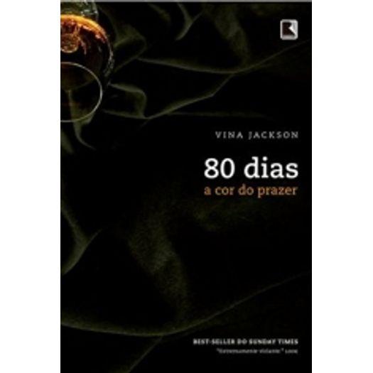 80 Dias - a Cor do Prazer - Vol 4 - Record