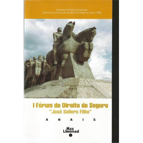 9788586300981 I Fórum de Direito do Seguro - Jose Sollero Filho