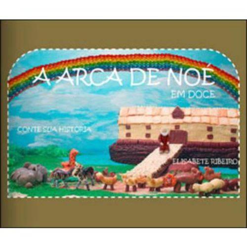 A Arca de Noé - em Doce