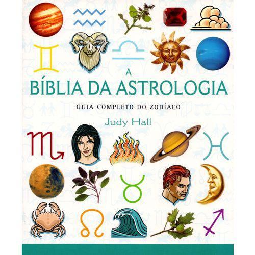 A Bíblia da Astrologia-guia Completo do Zodíaco