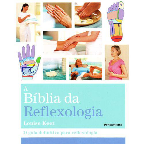 A Biblia da Reflexologia