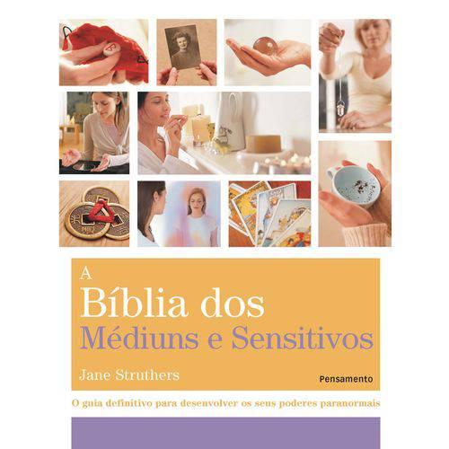 A Biblia dos Mediuns e Sensitivos