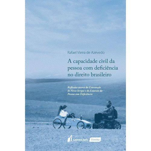 A Capacidade Civil da Pessoa com Deficiência no Direito Brasileiro - 2017
