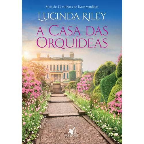 A Casa das Orquídeas - 1ª Ed.