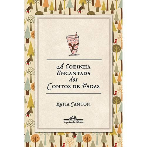 A Cozinha Encantada dos Contos de Fadas 1ª Ed