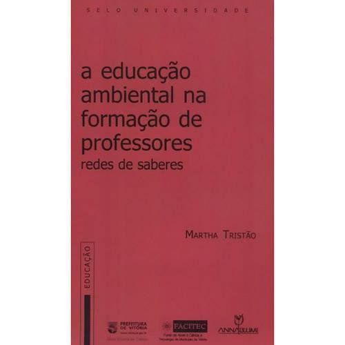 A Educação Ambiental na Formação de Professores: Redes de Saberes