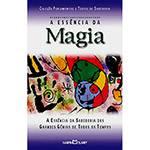 A Essência da Magia: Coleção Pensamentos e Textos de Sabedoria