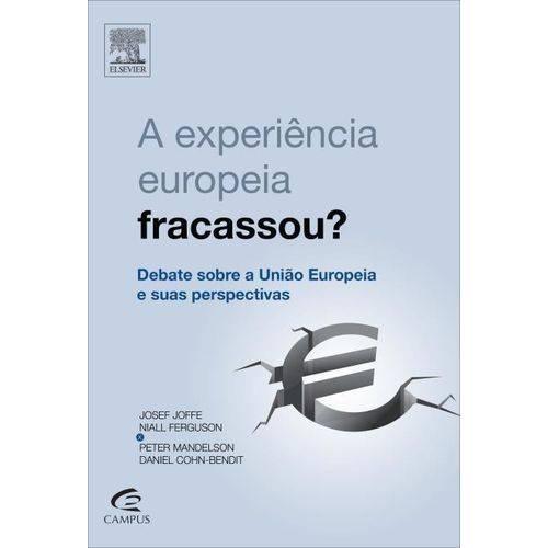 A Experiência Européia Fracassou?