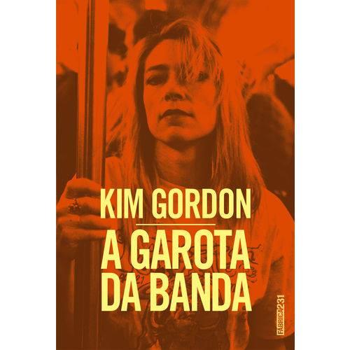 A Garota da Banda - 1ª Ed.