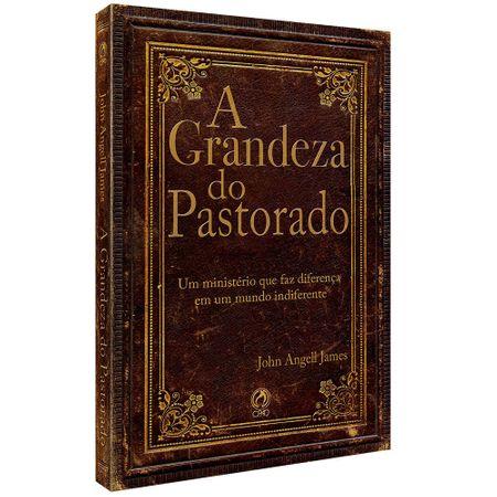 A Grandeza do Pastoreado