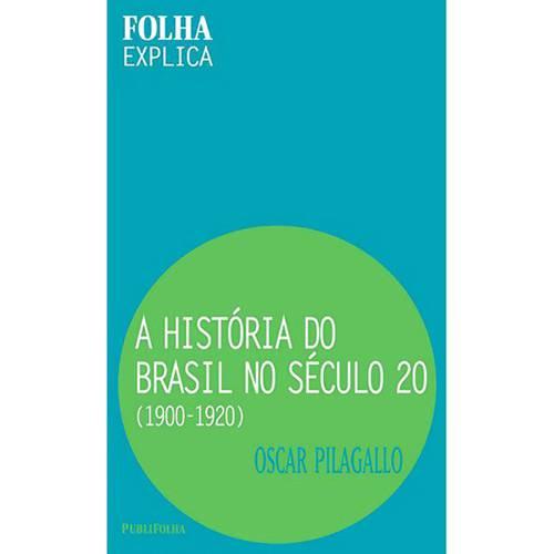 A História do Brasil no Século 20 (1900 -1920)