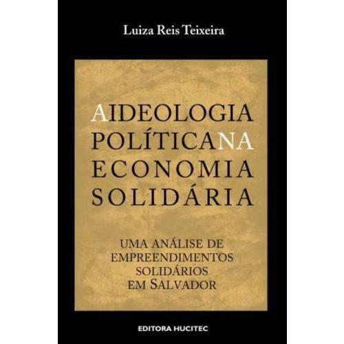A Ideologia Politica na Economia Solidaria