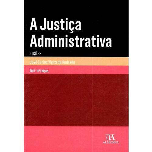 A Justica Administrativa (lico - 9789724044675