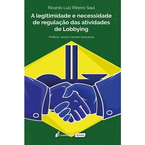 A Legitimidade e Necessidade de Regulação das Atividades de Lobbying - 2018