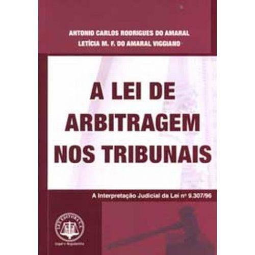 A Lei de Arbitragem Nos Tribunais