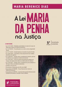 A Lei Maria da Penha na Justiça (2019)