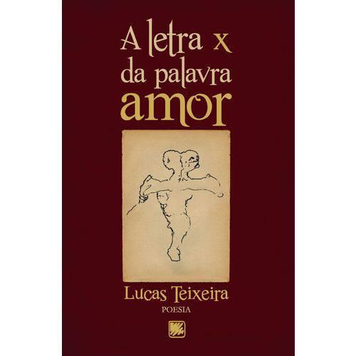 A Letra X da Palavra Amor