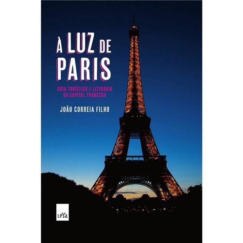 À Luz de Paris: Guia Turístico e Literário da Capital Francesa