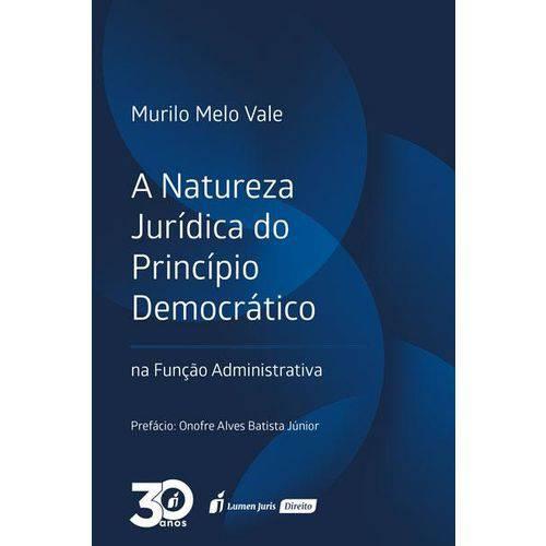 A Natureza Jurídica do Princípio Democrático - 2018
