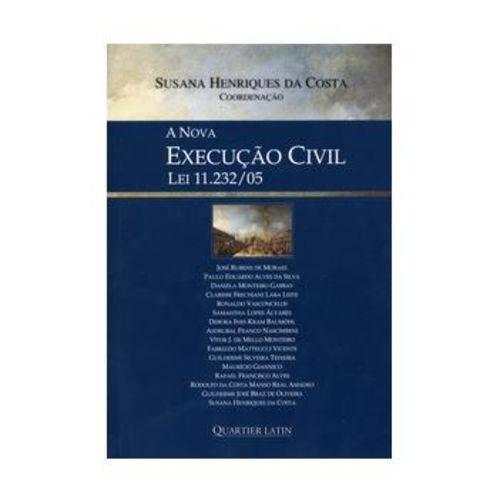 A Nova Execução Civil - Lei 11.232/05
