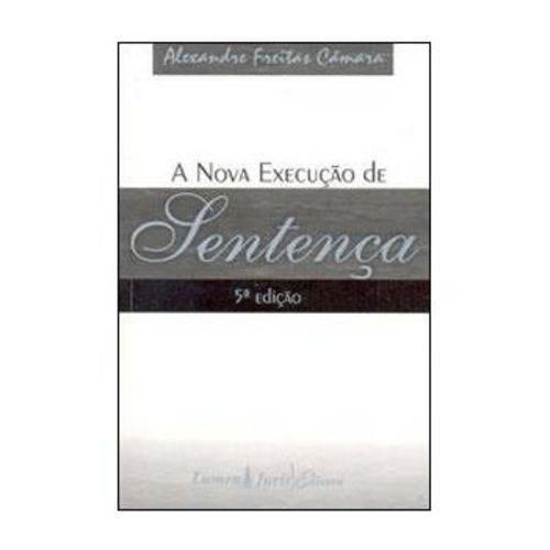 A Nova Execução de Sentença - 5ª Edição