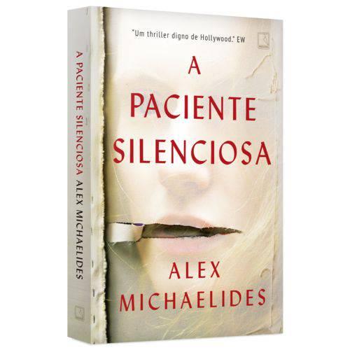 A Paciente Silenciosa - 1ª Ed.