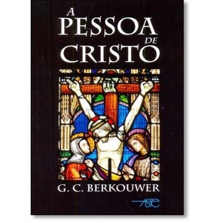 A Pessoa de Cristo