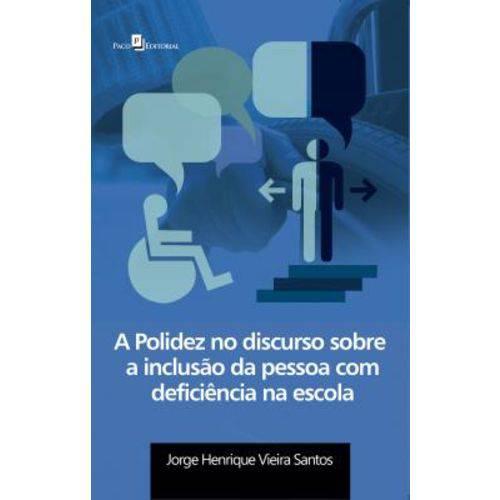 A Polidez no Discurso Sobre a Inclusão da Pessoa com Deficiência na Escola