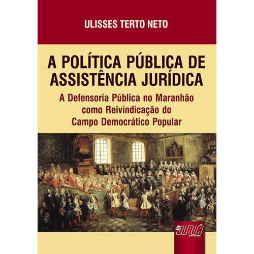 A Política Pública de Assistência Jurídica