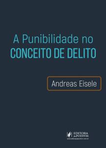 A Punibilidade no Conceito de Delito (2019)