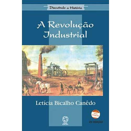 A Revolução Industrial - Saraiva S/A Livreiros Editores