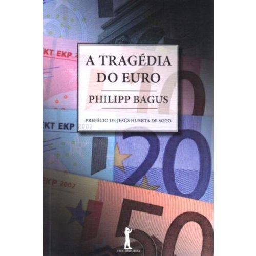 A Tragedia do Euro