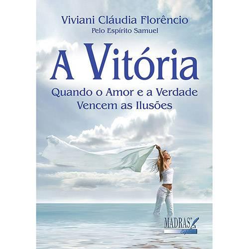 A Vitória: Quando o Amor e a Verdade Vencem as Ilusões