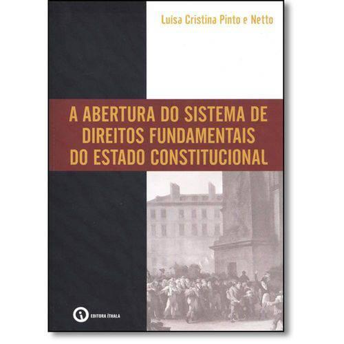 Abertura do Sistema de Direitos Fundamentais do Estado Constitucional, a