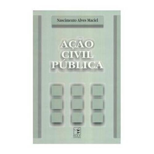 Ação Civil Pública - 1 Edição 2002