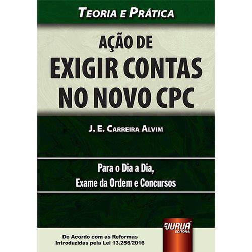 Ação de Exigir Contas no Novo Cpc - Teoria e Prática