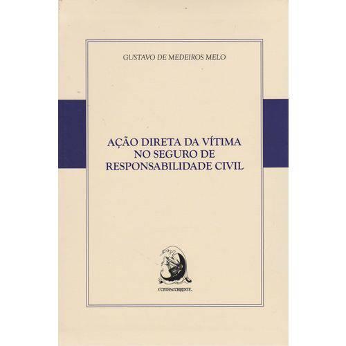 Acao Direta Vitima Seguro Respons. Civil 01ed/16