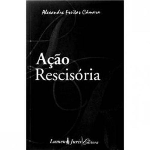 Ação Rescisória - 1ª Ed. 2007