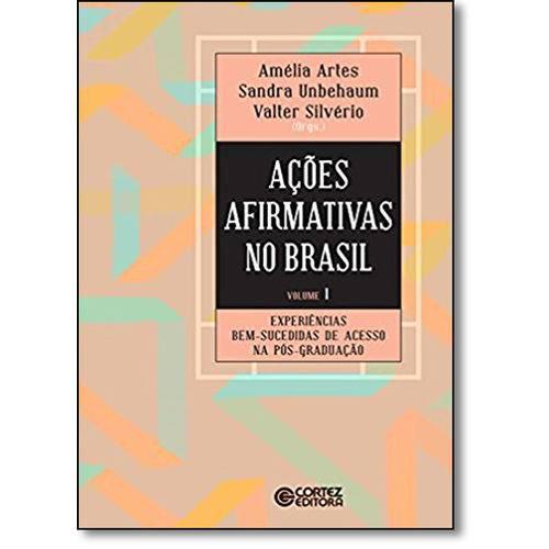 Ações Afirmativas no Brasil: Experiências Bem Sucedidas de Acesso na Pós-graduação