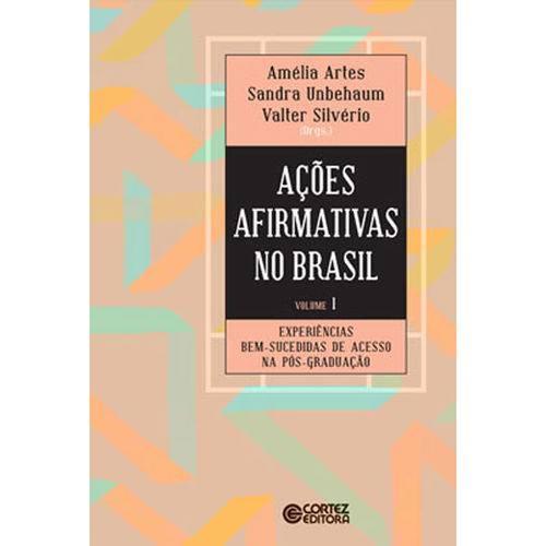 Açoes Afirmativas no Brasil - Vol. 01