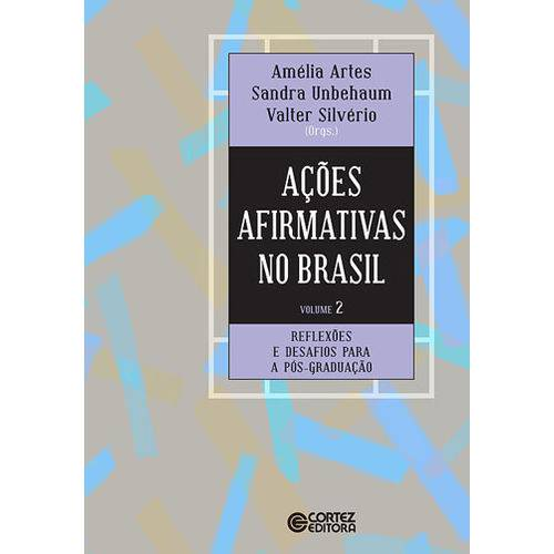 Açoes Afirmativas no Brasil - Vol. 2