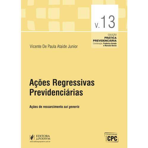 Acoes Regressivas Previdenciarias - Acoes de Ressarcimento Sui Generis - Vo